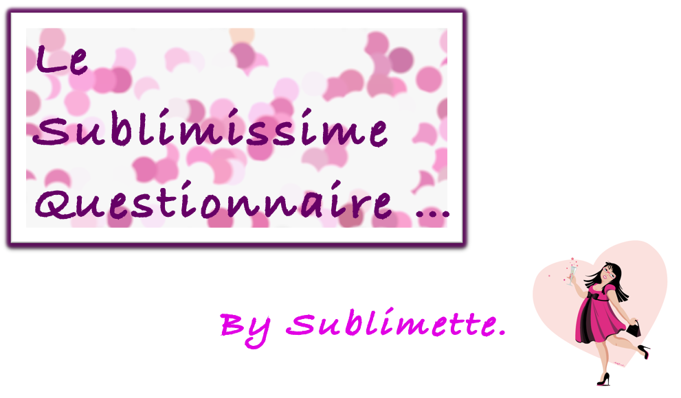 sublimissimequestionnaire3.png